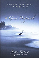 A Grace Disguised by Jerry Sittser
