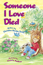 Someone I Love Died by Christine Tangvald